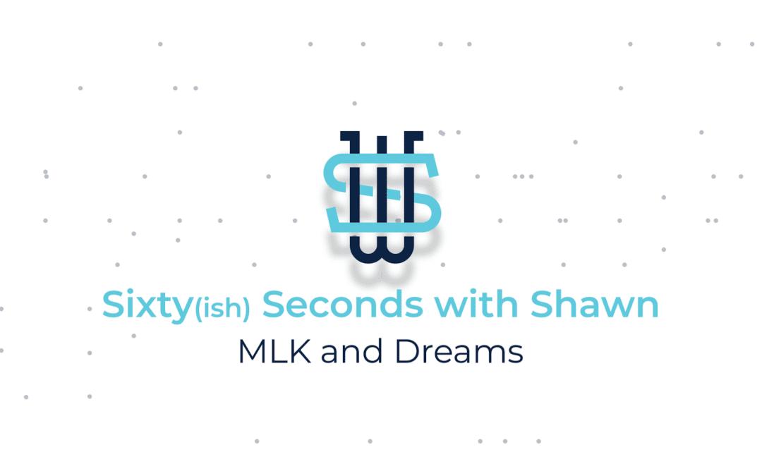 MLK and Dreams